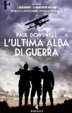 Cover of L'ultima alba di guerra