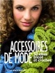 Cover of Accessoires de Mode