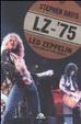 Cover of LZ-'75. I Led Zeppelin alla conquista dell'America