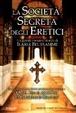 Cover of La società segreta degli eretici