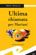 Cover of Ultima chiamata per Mariani