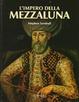 Cover of L'impero della Mezzaluna