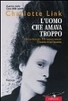 Cover of L'uomo che amava troppo