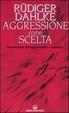 Cover of Aggressione come scelta