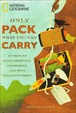 Cover of Only Pack What You Can Carry