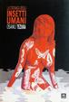 Cover of La cronaca degli insetti umani
