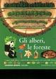 Cover of Gli alberi, le foreste
