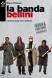Cover of La banda bellini