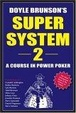 Cover of Doyle Brunson's Super System II