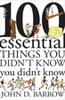 Cover of 100 Essential Things You Didn't Know You Didn't Know