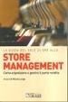 Cover of La guida del Sole 24 ore allo store management. Come organizzare e gestire il punto vendita di una grande catena