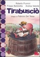 Cover of Tirabusciò