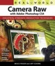 Cover of Real World Camera Raw with Adobe Photoshop CS4