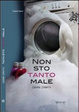 Cover of Non sto tanto male