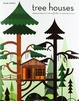 Cover of Tree houses. Fairy tale castels in the air. Ediz. italiana, spagnola e portoghese