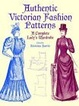 Cover of Authentic Victorian Fashion Patterns
