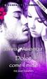 Cover of Dolce come il miele