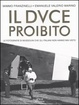 Cover of Il Duce proibito
