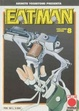 Cover of Eat-Man 8