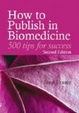 Cover of How to Publish in Biomedicine