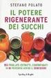 Cover of Il potere rigenerante dei succhi