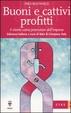 Cover of Buoni e cattivi profitti