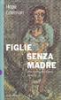 Cover of Figlie senza madre