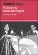 Cover of Il decennio Moro-Berlinguer
