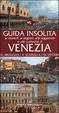 Cover of Guida insolita ai misteri, ai segreti, alle leggende e alle curiosità di Venezia