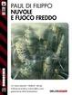 Cover of Nuvole e fuoco freddo