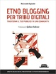Cover of Etno blogging per tribù digitali
