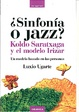 Cover of SINFONIA O JAZZ|