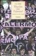 Cover of Minchia che Palermo! Romanzo di un amore rosanero