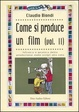 Cover of Come si produce un film (vol. II)