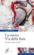 Cover of La nuova via della seta