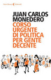 Cover of Corso urgente di politica per gente decente