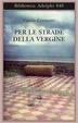 Cover of Per le strade della Vergine