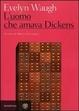 Cover of L'uomo che amava Dickens e altri racconti