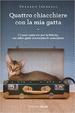 Cover of Quattro chiacchiere con la mia gatta