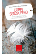 Cover of Corpi senza peso