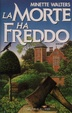 Cover of La morte ha freddo