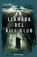 Cover of La llamada del Kill Club