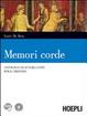 Cover of Memori corde. Con espansione online. Per i Licei e gli Ist. Magistrali. Con DVD