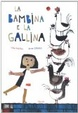 Cover of La bambina e la gallina