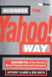 Cover of Business the Yahoo! way