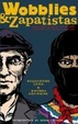 Cover of Wobblies and Zapatistas
