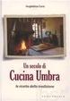 Cover of Un secolo di cucina umbra