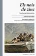 Cover of Els nois de zinc