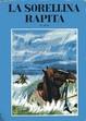 Cover of La sorellina rapita