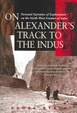 Cover of On Alexanderªs Trail to the Indus
